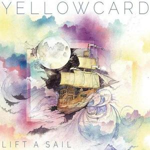 YellowcardLiftASail